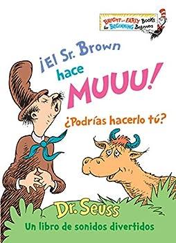 ¡El Sr Brown hace Muuu! ¿Podrías hacerlo tú?  Mr Brown Can Moo! Can You? Spanish Edition   Bright & Early Books R