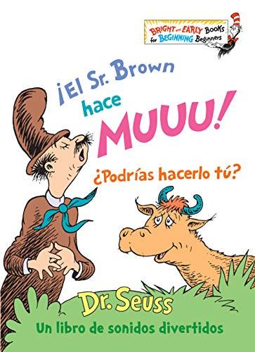 ¡El Sr. Brown hace Muuu! ¿Podrías hacerlo tú? (Mr. Brown Can Moo! Can You? Spanish Edition) (Bright & Early Books(R))