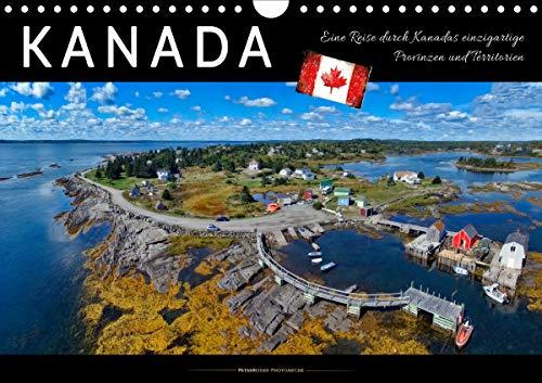 Kanada - eine Reise durch Kanadas einzigartige Provinzen und Territorien (Wandkalender 2021 DIN A4 quer)