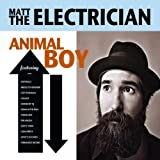 Animal Boy by Matt the Electrician
