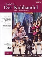 Kurt Weill: Der Kuhhandel: Arms & The Cow [DVD] [Import]
