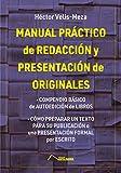 Manual práctico de redacción y presentación de originales:...