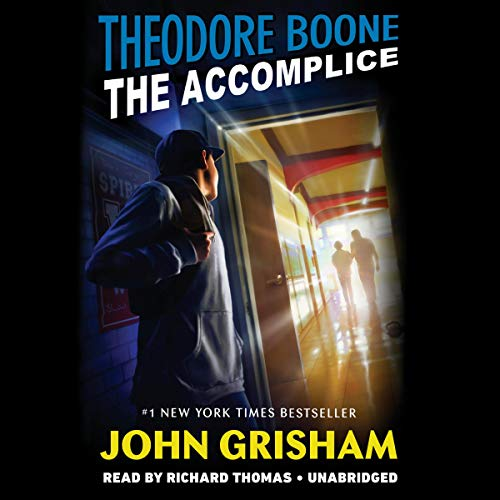 Theodore Boone: The Accomplice     Theodore Boone Series              De :                                                                                                                                 John Grisham                               Lu par :                                                                                                                                 Richard Thomas                      Durée : 4 h et 38 min     Pas de notations     Global 0,0
