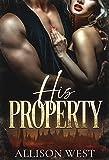 His Property: A Dark Romance (English Edition)