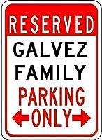 屋外用の個人化された金属看板、Galvez家族用駐車場-私有地の警告看板金属屋外の危険標識スズ金属看板アートヴィンテージプラークキッチンホームバー壁の装飾