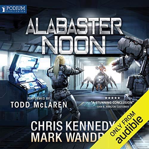 Alabaster Noon: The Omega War, Book 12