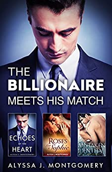The Billionaire Meets His Match - 3 Book Box Set by [Alyssa J. Montgomery]