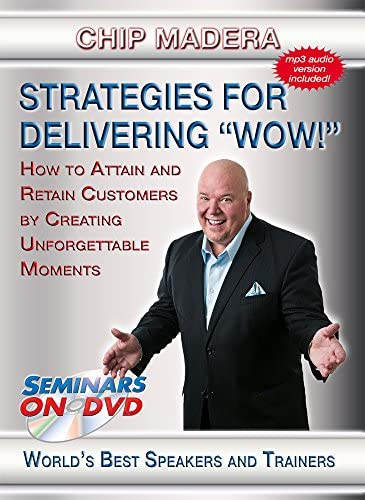 Strategies For Delivering WOW How to Attain Retain Customers by Creating Unforgettable Moments product image