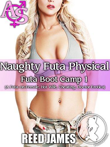 Naughty Futa Physical (Futa Boot Camp 1) (English Edition)