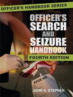 Officer's Search and Seizure Handbook