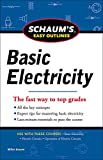 Schaums Easy Outline of Basic Electricity Revised (Schaum's Easy Outlines)