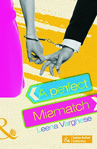 A Perfect Mismatch (Mills and Boon Indian Author)