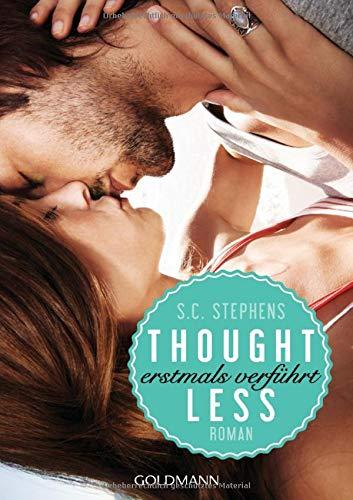 Thoughtless: Erstmals verführt - Roman - Thoughtless-Reihe 1