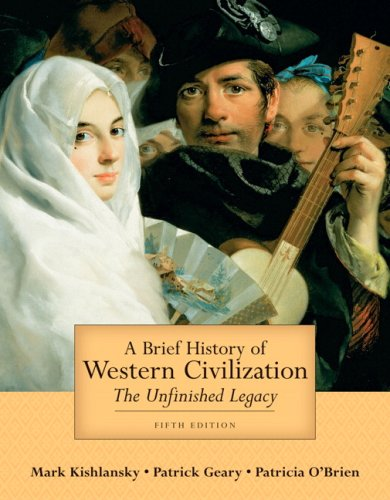 A Brief History of Western Civilization: The Unfinished Legacy, Combined Volume (5th Edition)