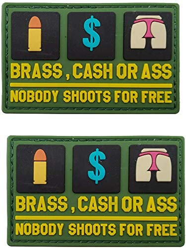 3D PVC Morale Patch - Brass Cash Or Ass Nobody Shoots for Free - Funny Rubber Morale Patches, Hook Fastener Backed 3.15 x 1.97 inch