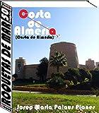 Costa de Almeria: Roquetas de Mar (50 imagens) (Portuguese Edition)