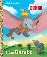 I Am Dumbo (Disney Classic) (Little Golden Book)