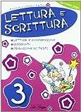Lettura e scrittura. Per la 3ª classe elementare