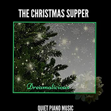 The Christmas Supper - Quiet Piano Music