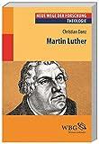 Martin Luther (Neue Wege der Forschung) - Christian Danz