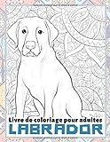 Labrador - Livre de coloriage pour adultes