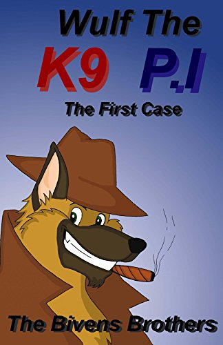 Wulf The K9 P.I : The First Case