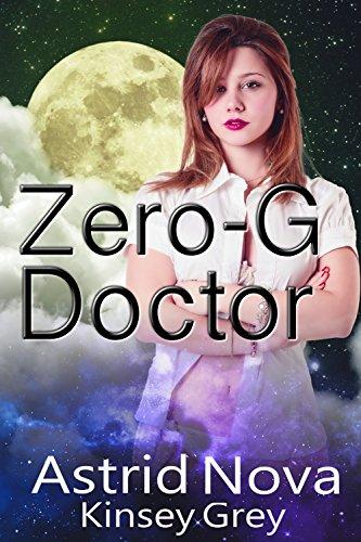 Zero-G Doctor: A Sci-Fi BDSM Medical Humiliation Story (English Edition)
