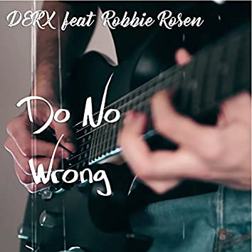 Do No Wrong