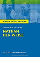 Nathan der Weise. Textanalyse und Interpretation