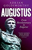 Augustus: From Revolutionary to Emperor