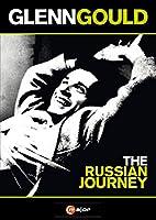 Glenn Gould: The Russian Journey [DVD] [Import]