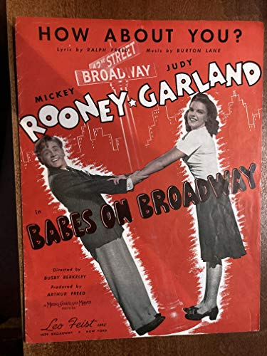 HOW ABOUT YOU? (Burton Lane SHEET MUSIC excellent condition!) from the 1941 film BABES ON BROADWAY with Judy garland (pictured); set 10