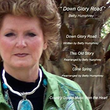 Down Glory Road - Gospel Music From The Heart