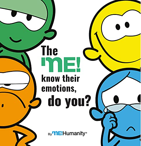 The me! Know their emotions, do you? A childrens book about Emotions and feelings. For Ages 3-5. An emotional intelligence and self-Regulation Skills Book.: ... eBooks in English) (English Edition)