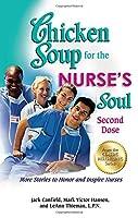 CS NURSE: SECOND DOSE (Chicken Soup for the Soul)