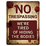 """Funny No Trespassing Sign - Novelty Sign for Gates - Vintage Aluminum Signs - Prank Sign - Vintage Decor Signs 9"""" x 12"""" Metal Wall Decor - Funny Signs for Home - Metal Plates Pub Decor - Yard Sign"""