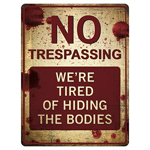 "Funny No Trespassing Sign - Novelty Sign for Gates - Vintage Aluminum Signs - Prank Sign - Vintage Decor Signs 9"" x 12"" Metal Wall Decor - Funny Signs for Home - Metal Plates Pub Decor - Yard Sign"
