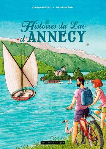 Histoires du lac d'Annecy