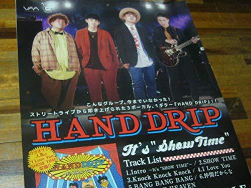 B2大 ポスター HAND DRIP It's SHOW TIME ハンドドリップ