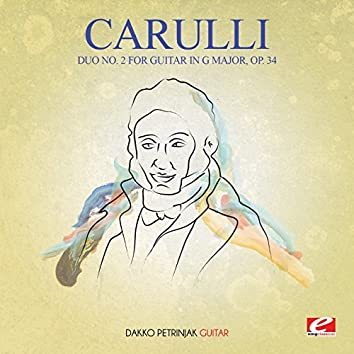 Carulli: Duo No. 2 for Guitar in G Major, Op. 34 (Digitally Remastered)