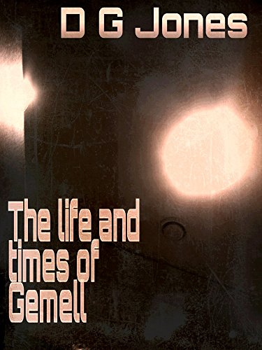 The Life and Times of Gemell (English Edition)
