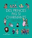 Des princes pas si charmants et autres illusions à dissiper ensemble - Format Kindle - 10,99 €