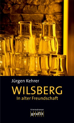 Wilsberg - In alter Freundschaft [Kindle Edition]