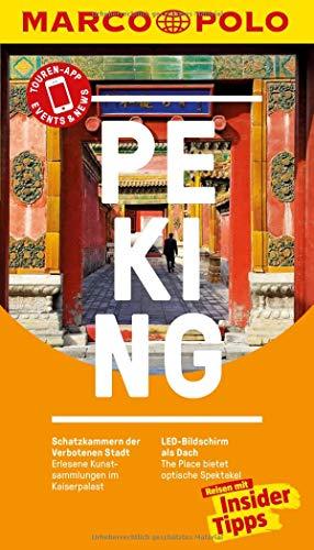 MARCO POLO Reiseführer Peking: RReisen mit Insider-Tipps. Inkl. kostenloser Touren-App und Events&News