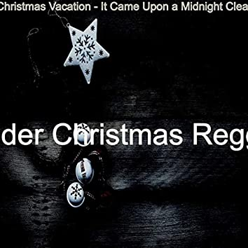 Christmas Vacation - It Came Upon a Midnight Clear