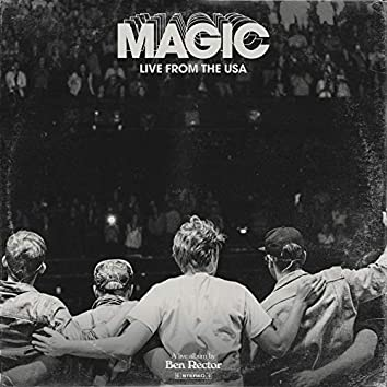 MAGIC: Live From the USA