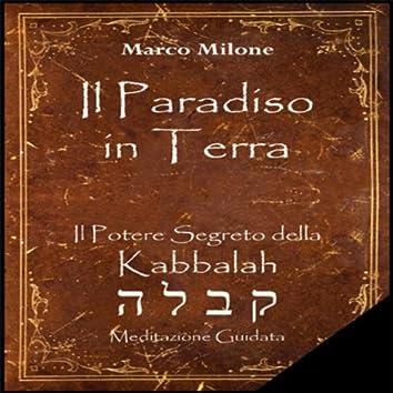 Il Paradiso in Terra - Il Potere Segreto della Kabbalah