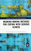 Meaning-making Methods for Coping with Serious Illness
