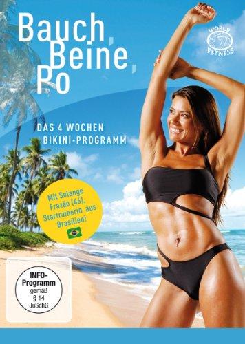 Bauch, Beine, Po - Das 4 Wochen-Bikini-Programm