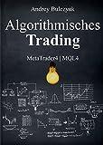 Algorithmisches Trading: MetaTrader4 | MQL4 - Andrey Bulezyuk